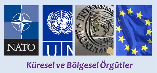 Küresel ve Bölgesel Örgütler