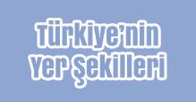 Türkiye'nin Yer Şekilleri Slayt