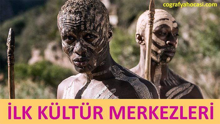 İlk Kültür Merkezleri