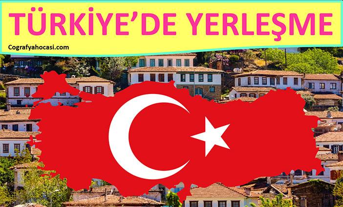 Türkiye'de Yerleşme slayt