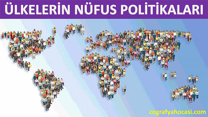 Ülkelerin Nüfus Politikaları