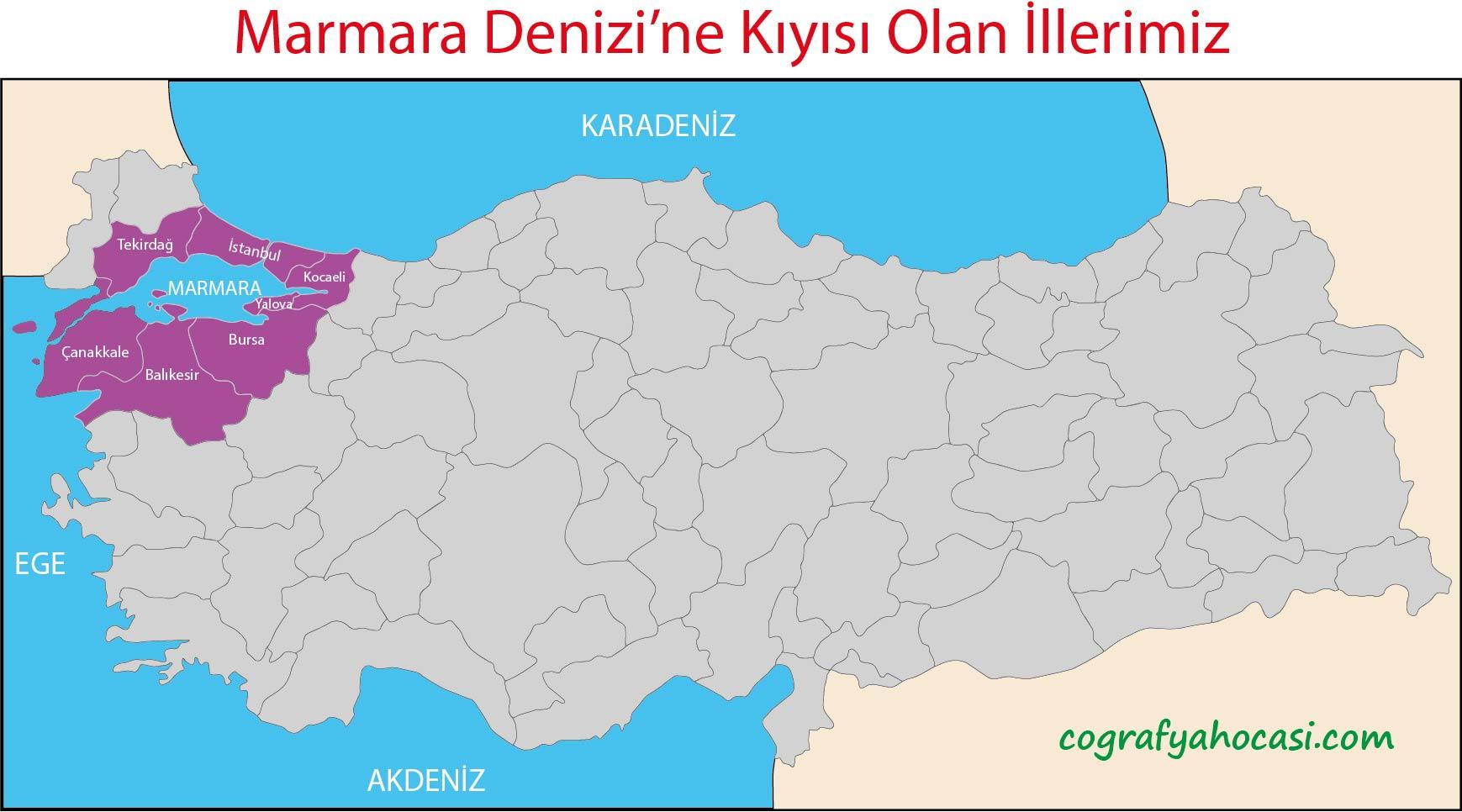 Marmara Denizi'ne Kıyısı Olan İllerimiz