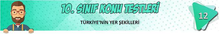 Türkiye'nin Yer Şekilleri Konu Testi